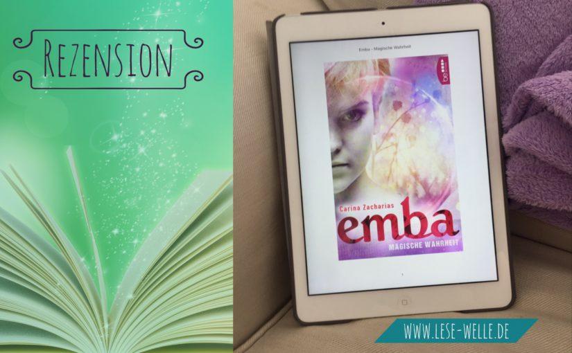 Magische Wahrheit (Emba) von Carina Zacharias
