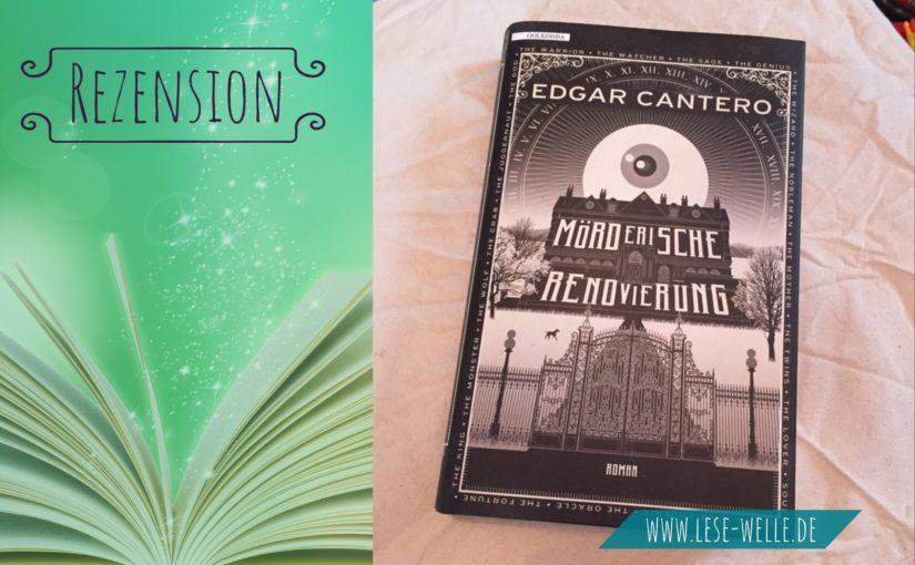 Mörderische Renovierung von Edgar Cantero
