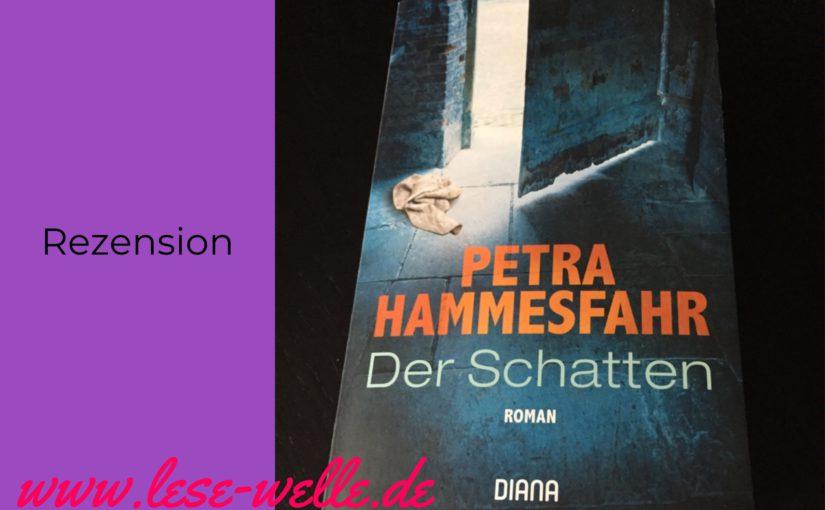Der Schatten von Petra Hammesfahr