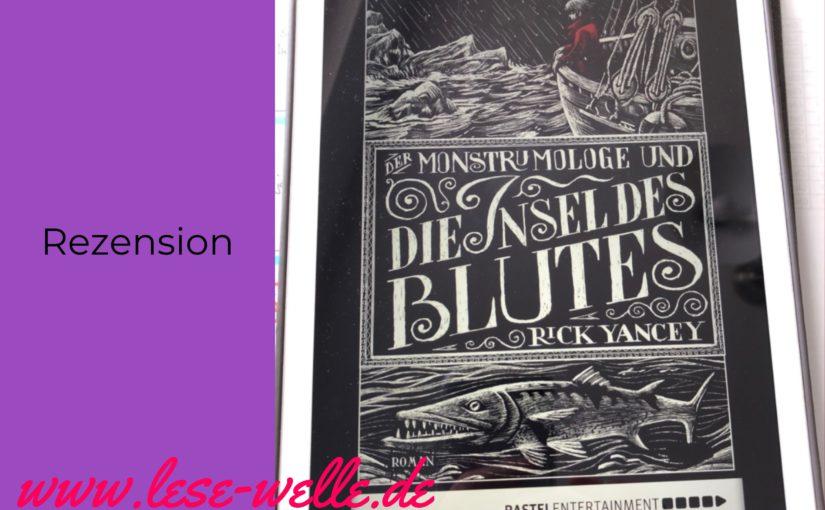 Der Monstrumologe und die Insel des Blutes von Rick Yancey