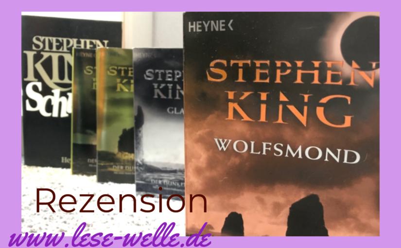 Wolfsmond (Der Dunkle Turm) von Stephen King