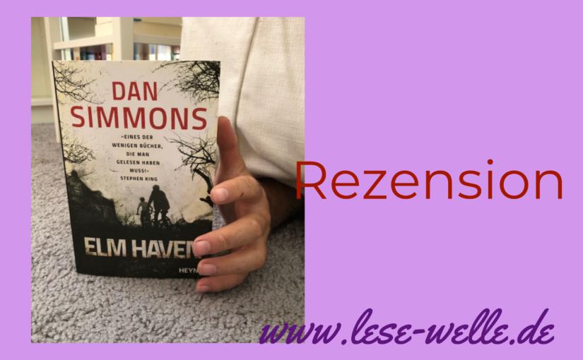Elm Haven von Dan Simmons